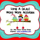 Word Work Activities/Literacy Centers for Long A (ai, ay)-