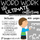 Word Work {The ULTIMATE Collection}