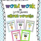 Word Work for Little Learners {Short Vowels Bundle}