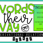 Words Their Way Derivational Relations Challenge Sort