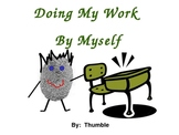 Work Completion Social Story: Finishing My Work by Myself