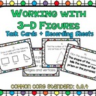Working with 3-D Figures Task Cards and Record Sheets CCS: 6.G.4