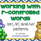 Working with R-Controlled Words: /er/, /ir/, /ur/ words