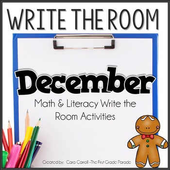 Write On! {20 Math & Literacy Write the Room Activities - December Edition}