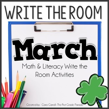 Write On! {23 Math & Literacy Write the Room Activities - March Edition}