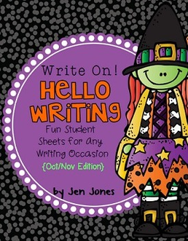 "Write On! Hello Writing: Fun Sheets for ""Working on Writing"" {Oct/Nov Edition}"