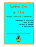 Write On! Teaching Writing in the Foreign Language Classroom: