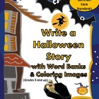Write a Halloween Story with Word Bank/Coloring Images (Gr
