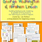 Write about Lincoln & Washington lessons for beginning writers