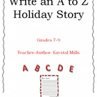 Write an A to Z Holiday Story (Creative Writing Grades 7-9)