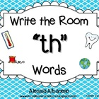 "Write the Room Literacy Center - ""TH"" words"