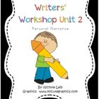 Writers' Workshop Unit 2 Personal Narrative