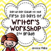 Writer's Workshop for 2nd Grade: 20(+) lessons to help you
