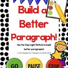 Writing: Building Better Paragraphs!