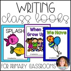 Writing Class Books for the Primary Classroom