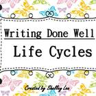 Writing Done Well Life Cycles Kit