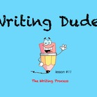 Writing Dude: The Writing Process