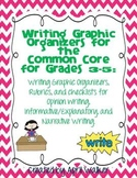 Writing Graphic Organizers for Common Core Standards Grades 3-5
