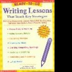 Writing Lessons That teach key strategies Grades 4-8