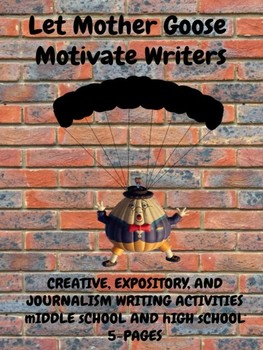 Writing: Let Mother Goose Motivate Writers