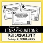 Writing Linear Equations Task Cards - with QR Codes