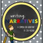 Writing Narratives: A Common Core Standard Aligned Unit