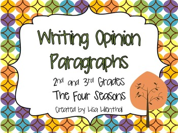 Writing Opinion Paragraphs  ~ The Four Seasons {Common Core}