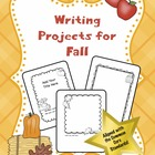 Writing Projects for Fall (Common Core Based and Editable)