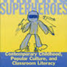 Writing Superheroes by Anne Haas Dyson