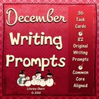 Writing Task Cards: December (Common Core Aligned)