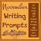 Writing Task Cards: November (Common Core Aligned)