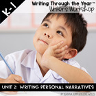 Writing Through the Year Unit 2  {Aligned with Common Core}