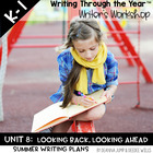 Writing Through the Year Unit 8   {Aligned with Common Core}