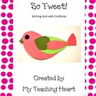 Writing Unit with Craftivity: So Tweet!
