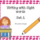 Writing With Sight Words Set 1