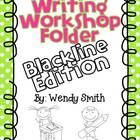 Writing Workshop Student Folders-Blackline Edition