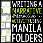Writing a Narrative 101: Using Interactive Manila Folders