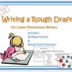 Writing a Rough Draft (Grades 3-8)