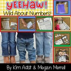 Yee Haw - Wild About Numbers by Kim Adsit and Megan Merrell