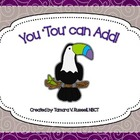 You Toucan Add:One- 2 Digit Addition {Freebie for Firsties}