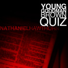 Young Goodman Brown Quiz