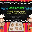 You're One Smart Cookie!  Multiplication and Division Activities