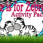 Z is for Zebra Activity Pack Alphabet Common Core Preschoo