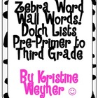 Zebra DOLCH Word Wall Words (Complete Set from Pre-Primer