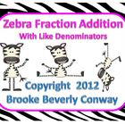 Zebra Fraction Addition Task Cards