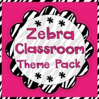 Zebra Print Classroom Set-Up Theme Pack