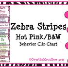 Zebra Stripes ~ Hot Pink/B&W Behavior Clip Chart