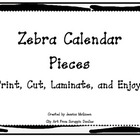 Zebra Themed Calendar Collection