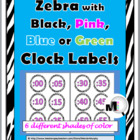 Zebra with Black, Green, Blue, or Pink Clock Labels