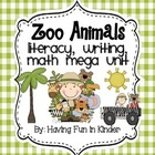 Zoo Animals Literacy, Writing, and Math MEGA Unit